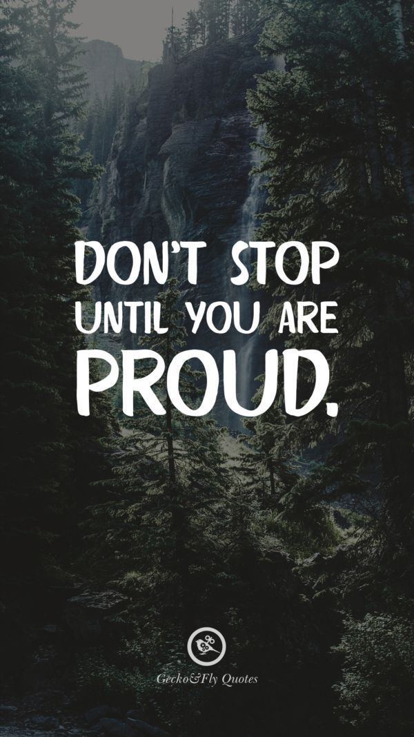 Don T Stop Until You Re Proud Motivation Success Inspiration Lifequotes Hd Wallpaper Quotes Fly Quotes Motivational Quotes Wallpaper