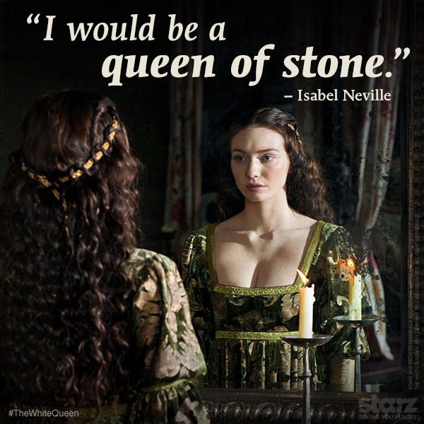 The Kingmaker's daughter, Isabel in #TheWhiteQueen