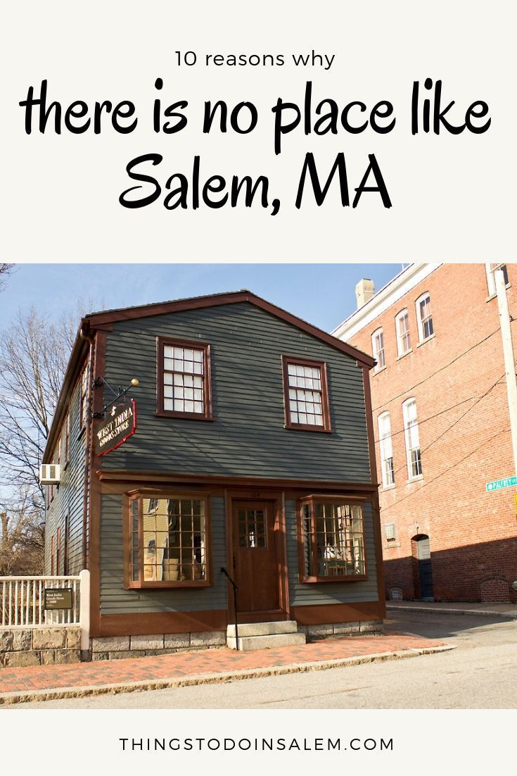 10 Reasons Why There Is No Place Like Salem Ma Salem Visit Salem Ma Travel Destinations Affordable