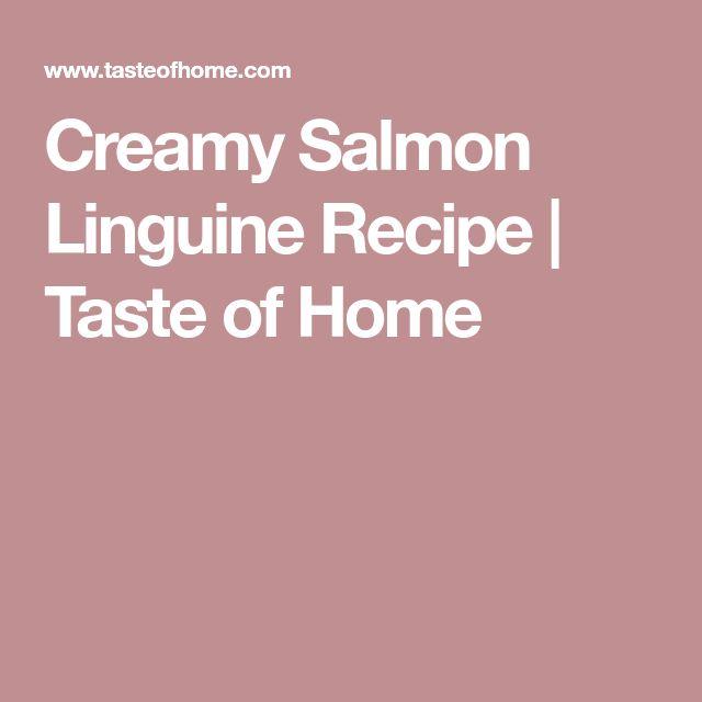 Creamy Salmon Linguine Recipe | Taste of Home