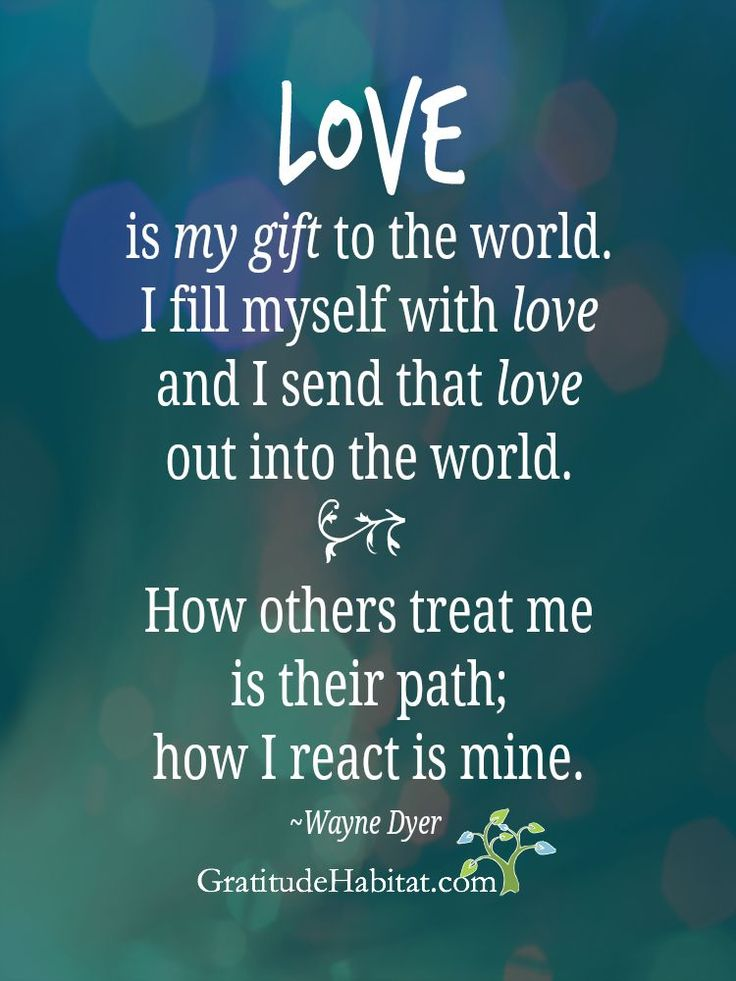 Love is your gift to the world. Give generously. Visit us ...