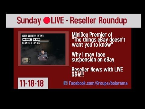 """Sunday Reseller Roundup for 11-18-18 """"The Things Ebay Doesn't Want You To Know … – Exclusive Board 