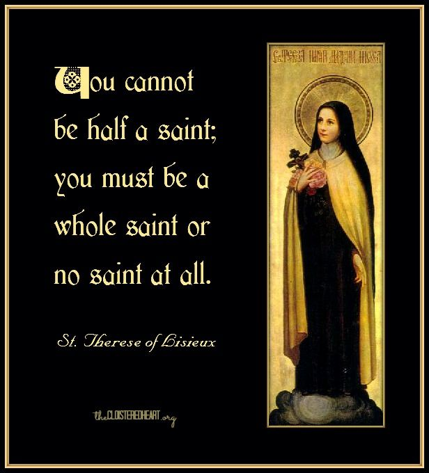 The Cloistered                                                   Heart: Be Wholly