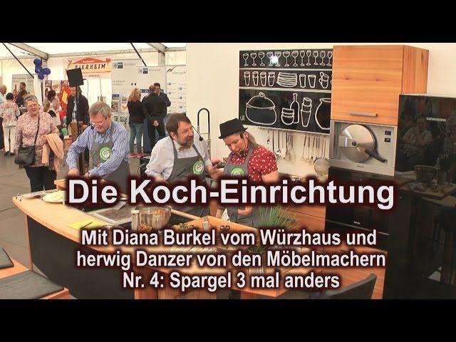 http://www.nachhaltigkeitsblog.de/2015/05/koch-einrichtung-nr-4-spargel-3-mal-anders-live-von-der-gewerbeschau-hersbruck.html https://www.youtube.com/embed/3gIaRvxKoqs?list=PL_X6m95BD5KjLpj9V0uxR00x9g4mJ99uW