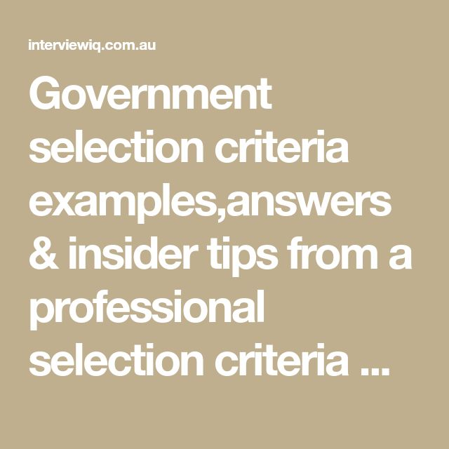 Government Selection Criteria Examples,answers & Insider