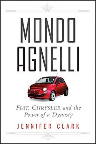 7 best fiat 500 images on pinterest fiat 500 repair manuals and mondo agnelli fiat chrysler and the power of a dynasty jennifer clark fandeluxe Choice Image