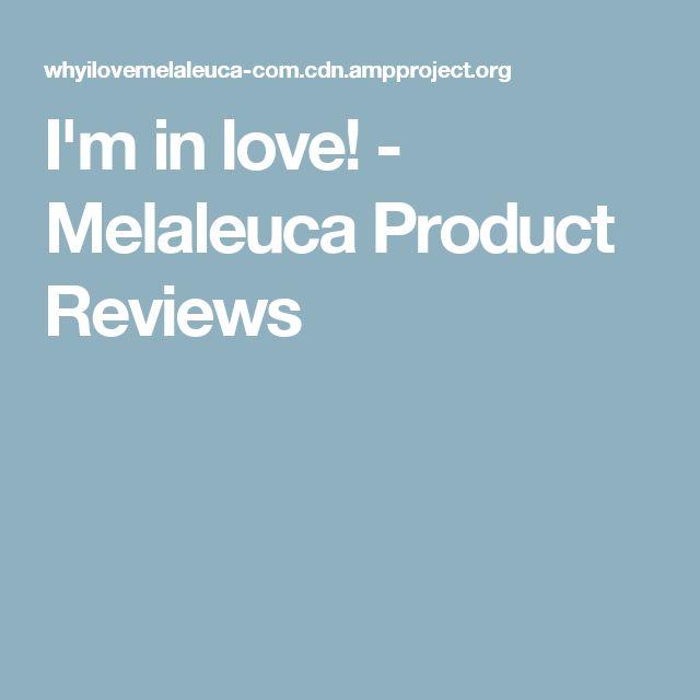 I'm in love! - Melaleuca Product Reviews