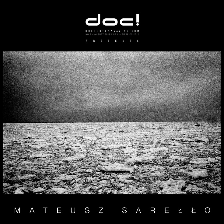 "doc! photo magazine presents:    ""Swell"" by Mateusz Sarello  #2, pp. 107-127"