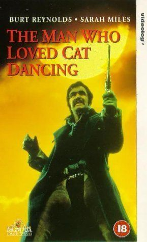 the man who loved cat dancing 1973