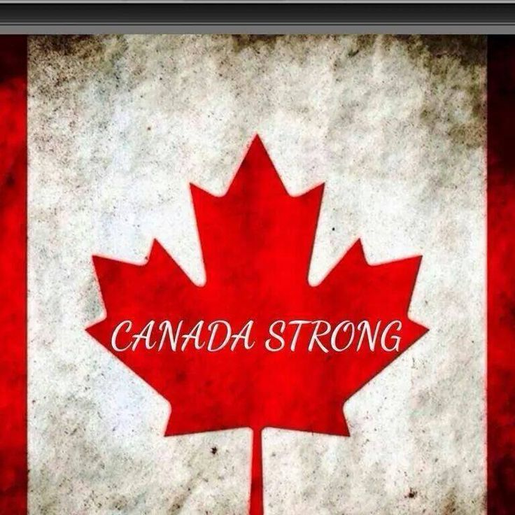 Canada STRONG!!!