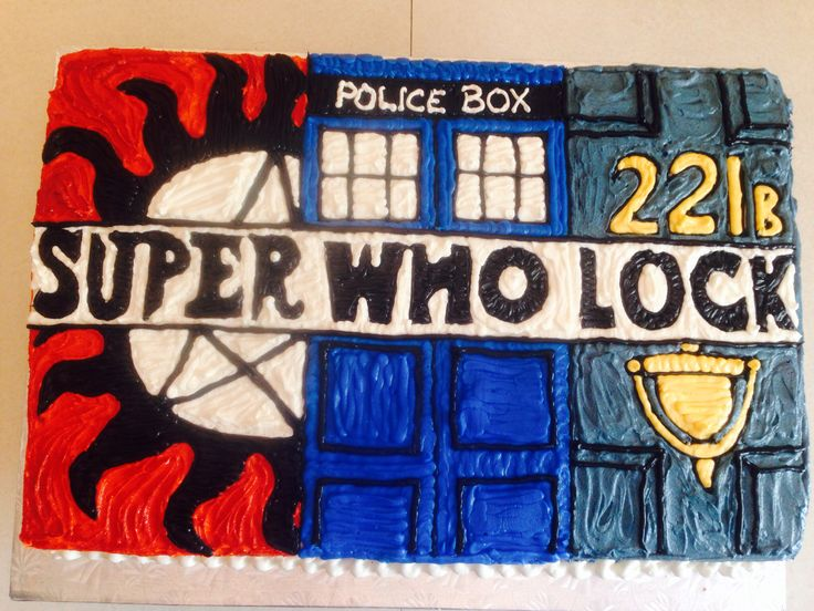 Multi fandom birthday cake! Supernatural, Dr. Who & Sherlock!!!! Made this for my sister's b-day!!