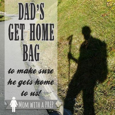 Dads Get Home Bag - so that he can get home to us! | Mom with a PREP Rugged Thug