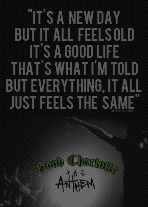 Anthem Quotes The Anthem  Good Charlotte  ♥Good Charlotte♥  Pinterest .