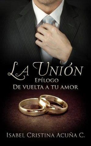 De Vuelta a tu Amor (Libro y Epilogo) - Isabel Cristina Acuña C.