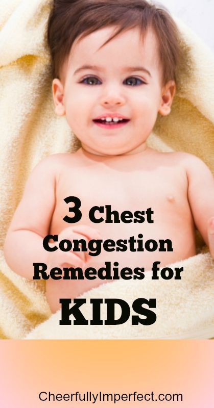3 Chest Congestion Remedies for KIDS