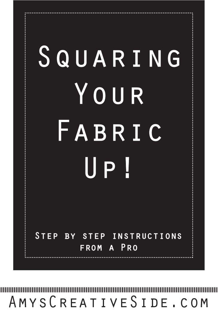 Accurate cutting starts with squaring your fabric, before you cut your pieces. Learn how with this tutorial! - AmysCreativeSide.com