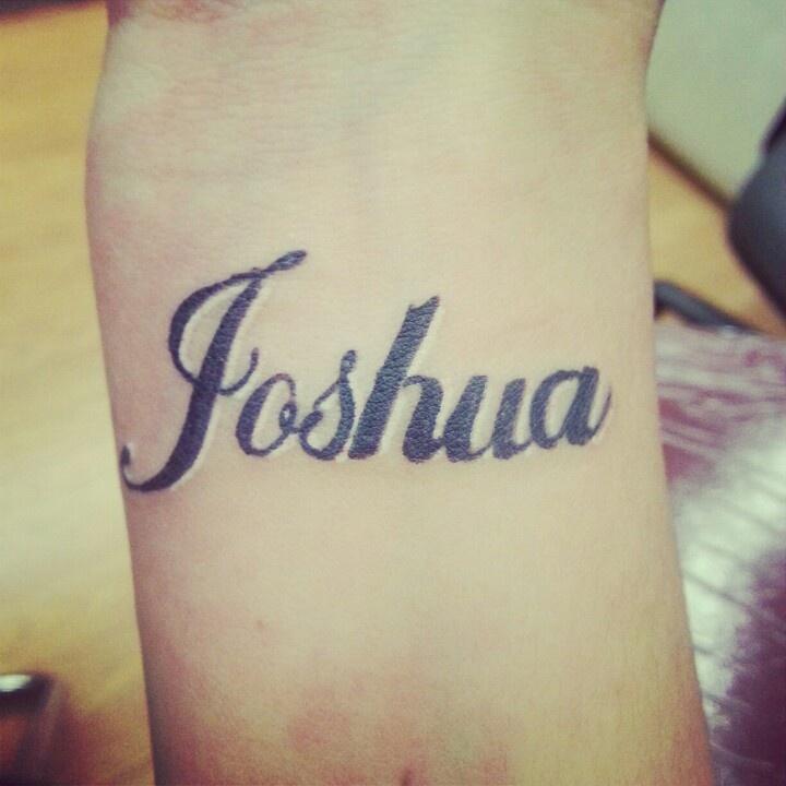 My sons name tattoo wrist name joshua my tattoos for Joshua 1 9 tattoo