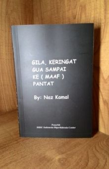GILA, KERINGAT GUA SAMPAI KE (maaf) PANTAT karya Naz Kamal Rp 45ribu. BBM 5251-9E61