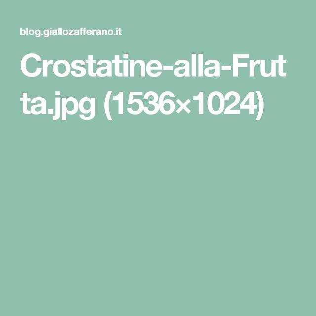 Crostatine-alla-Frutta.jpg (1536×1024)