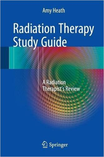 Download the Book: Radiation Therapy Study Guide PDF For Free, Preface: This book is a comprehensive review and study aid for radiation therapists. Organ...