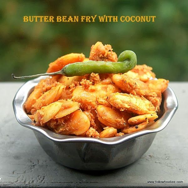 Butter Bean fry with coconut Recipe #ButterBean #Stirfry #Coconut #followfoodiee