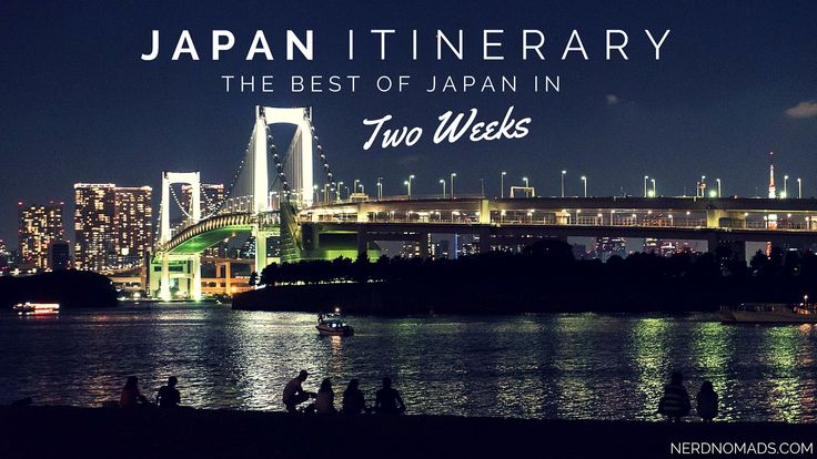 Japan Itinerary – The Best Of Japan In Two Weeks
