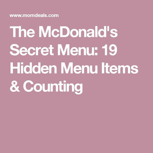 The McDonald's Secret Menu: 19 Hidden Menu Items & Counting