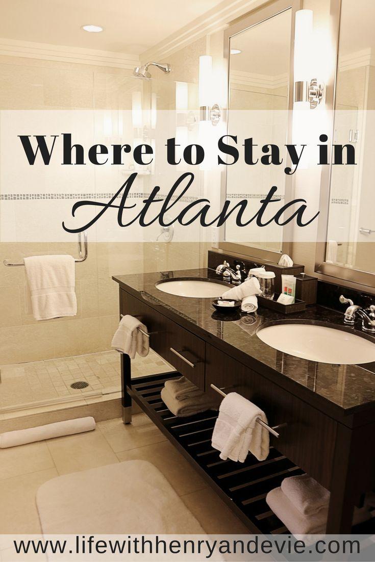 The Best Hotel in Atlanta!