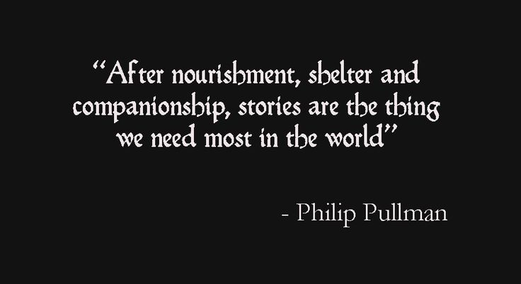 A quote I love by Philip Pullman