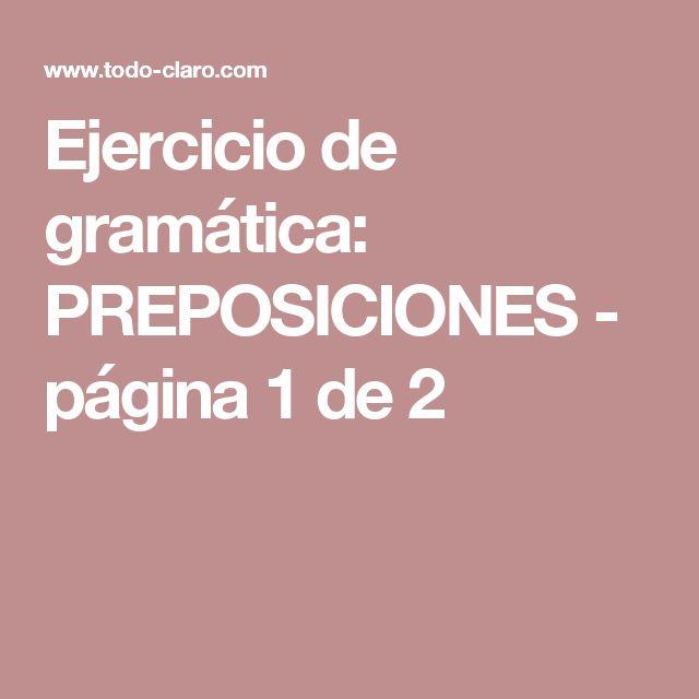 Ejercicio de gramática: PREPOSICIONES - página 1 de 2