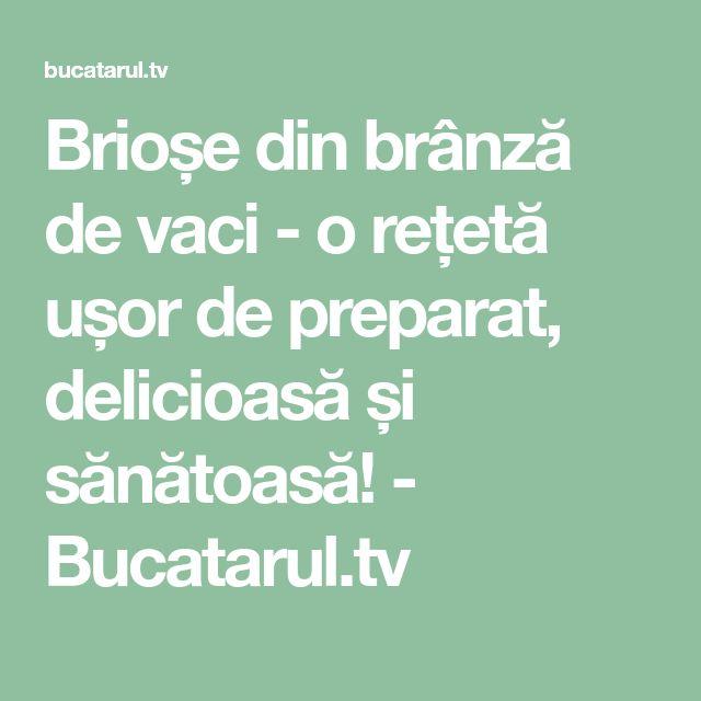 Brioșe din brânză de vaci - o rețetă ușor de preparat, delicioasă și sănătoasă! - Bucatarul.tv