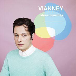 http://www.music-bazaar.com/italian-music/album/886032/Idees-Blanches/?spartn=NP233613S864W77EC1&mbspb=108 Vianney - Idees Blanches (2014) [Pop] #Vianney #Pop