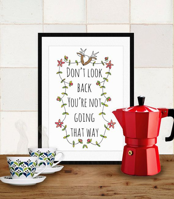 """Quote artwork print: """"Don't look back, you're not going that way"""" inspirational art print, quote art, wall art, print, motivational art, art"""