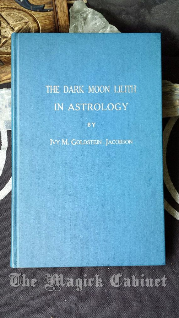 Rare SIGNED Book The Dark Moon Lilith in Astrology by Ivy M. Jacobson Third Edition, 1969. Signed by the author.