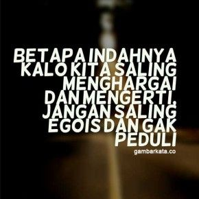 Gambar Kata Kata Untuk Orang Egois