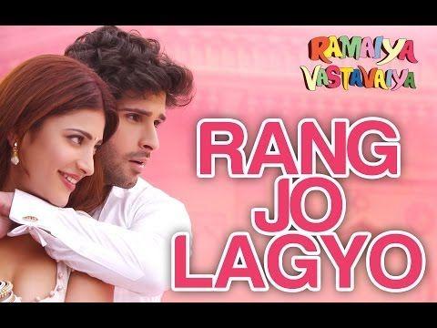 Rang Jo Lagyo Official Song Video - Ramaiya Vastavaiya - Girish Kumar, Shruti Haasan - Atif & Shreya - YouTube