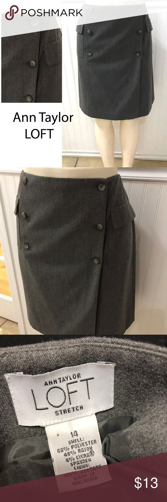 """Ann Taylor LOFT SAilor Skirt A-line wrap stretch Gray wrap a-line sailor style career wear to work skirt! very good condition  • SIZE: 14  • Waist Flat 17""""  • 20"""" hips flat  • Length: 21""""  • Fabric content: rayon/poly/lycra/acetate  • Washing: dry clean  • Entry:  button  • Lined: yes  All items always SMOKE FREE!  Please feel free to ask any questions and I will answer within 24 hours.  OFFERS WELCOME! Bundle and save! Ann Taylor LOFT Skirts A-Line or Full"""