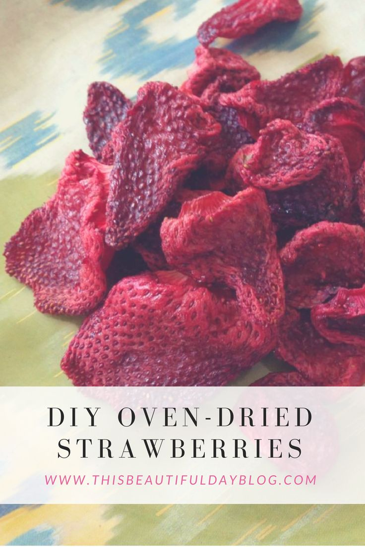 DIY Oven-Dried Strawberries
