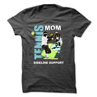 Tennis T-Shirt - Tennis Mom - Sideline Support
