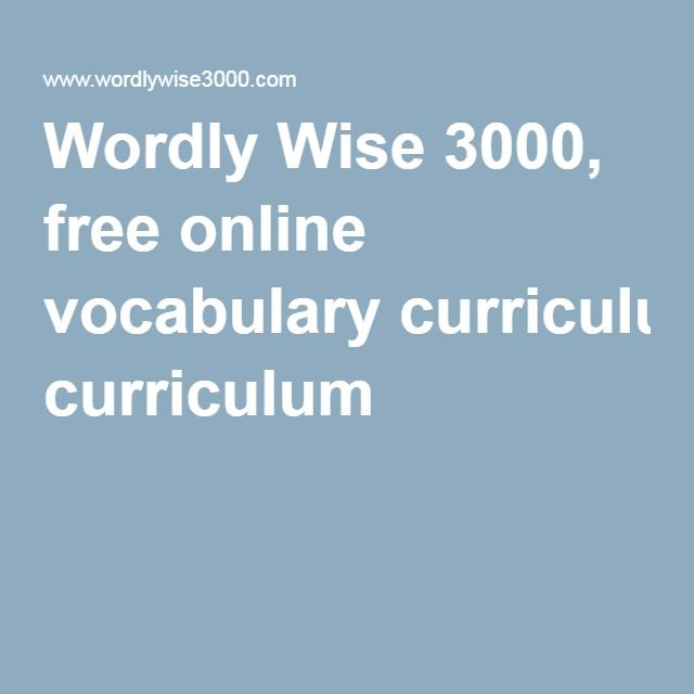 Wordly Wise 3000, free online vocabulary curriculum