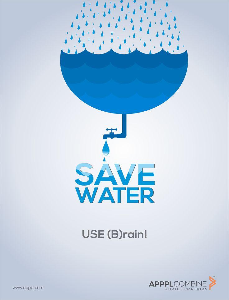 || SAVE WATER ||  Use (B)Rain!