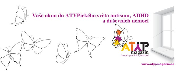 first czech mag about autism, ADHD etc ATYP magazin