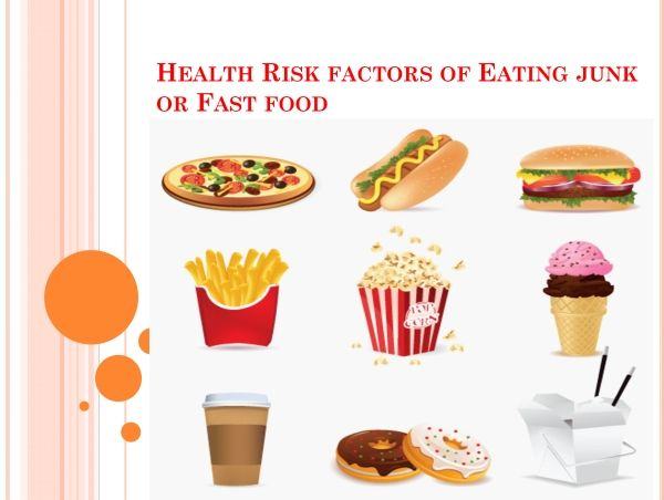 Advantages And Disadvantages of Junk Food