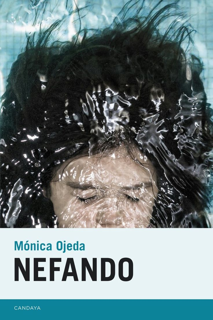 Nefando. Monica Ojeda