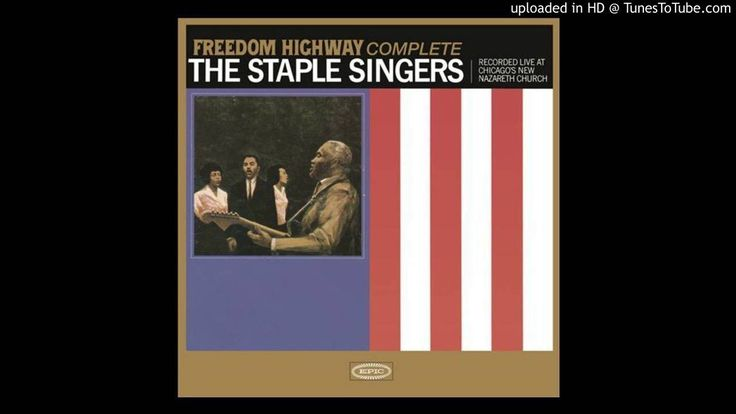 freedom highway by the staple singers from freedom highway (live) (1965)