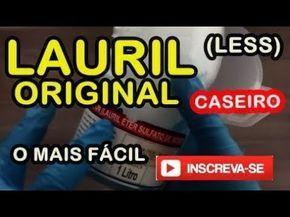 (DICA SUBSTITUIÇÃO) LAURIL CASEIRO COM 1 INGREDIENTE MARAVILHOSOOO - YouTube