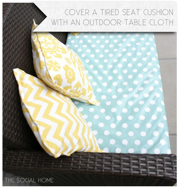Cover Outdoor Cushions With A Vinyl Tablecloth Outdoors
