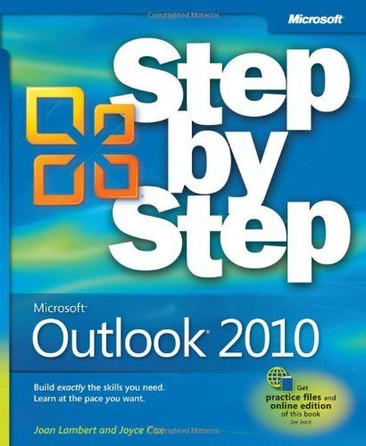 Microsoft Outlook 2010 Step by Step (Step By Step (Microsoft)) by Joan Lambert III.