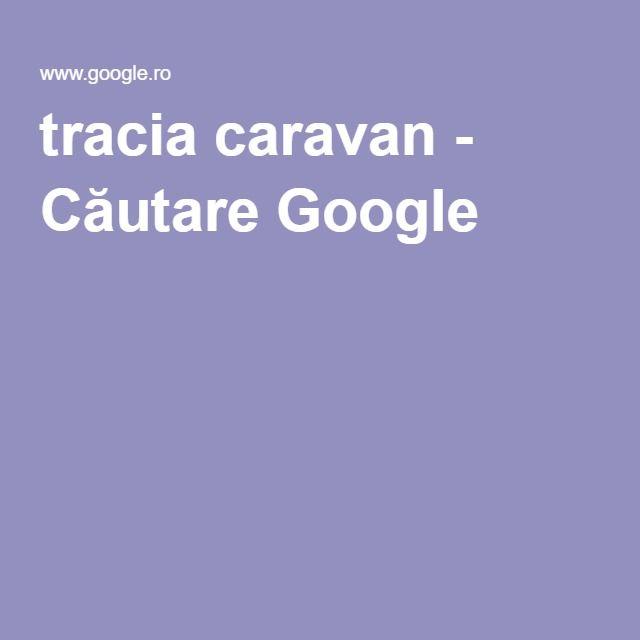 tracia caravan - Căutare Google
