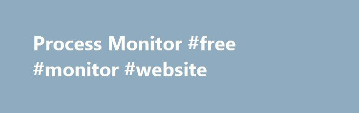Process Monitor #free #monitor #website http://pakistan.remmont.com/process-monitor-free-monitor-website/  # Process Monitor v3.33 Introduction Process Monitor is an advanced monitoring tool for Windows that shows real-time file system, Registry and process/thread activity. It combines the features of two legacy Sysinternals utilities, Filemon and Regmon. and adds an extensive list of enhancements including rich and non-destructive filtering, comprehensive event properties such session IDs…